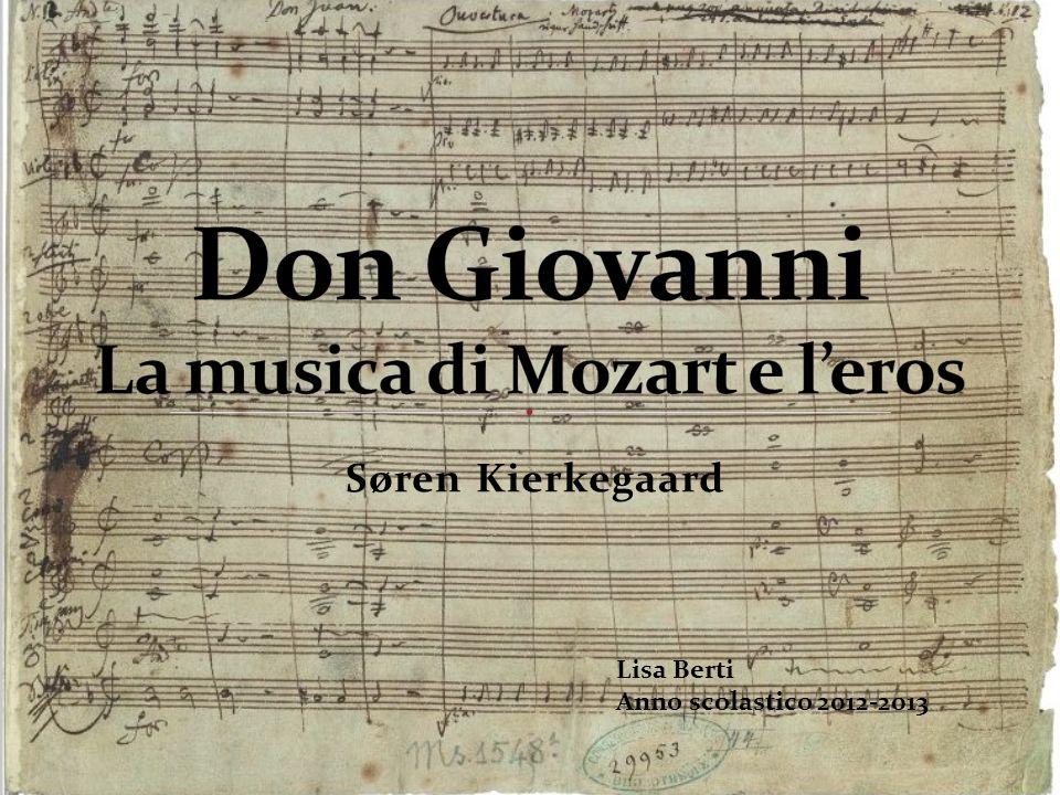 Don Giovanni La musica di Mozart e l'eros