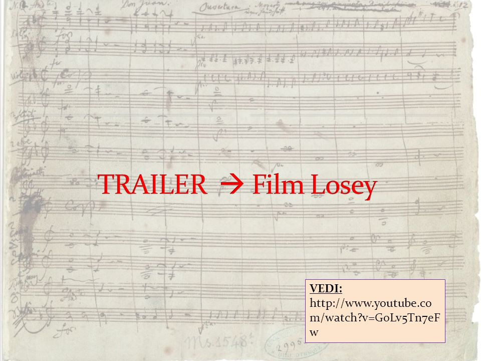 TRAILER  Film Losey VEDI: http://www.youtube.com/watch v=GoLv5Tn7eFw