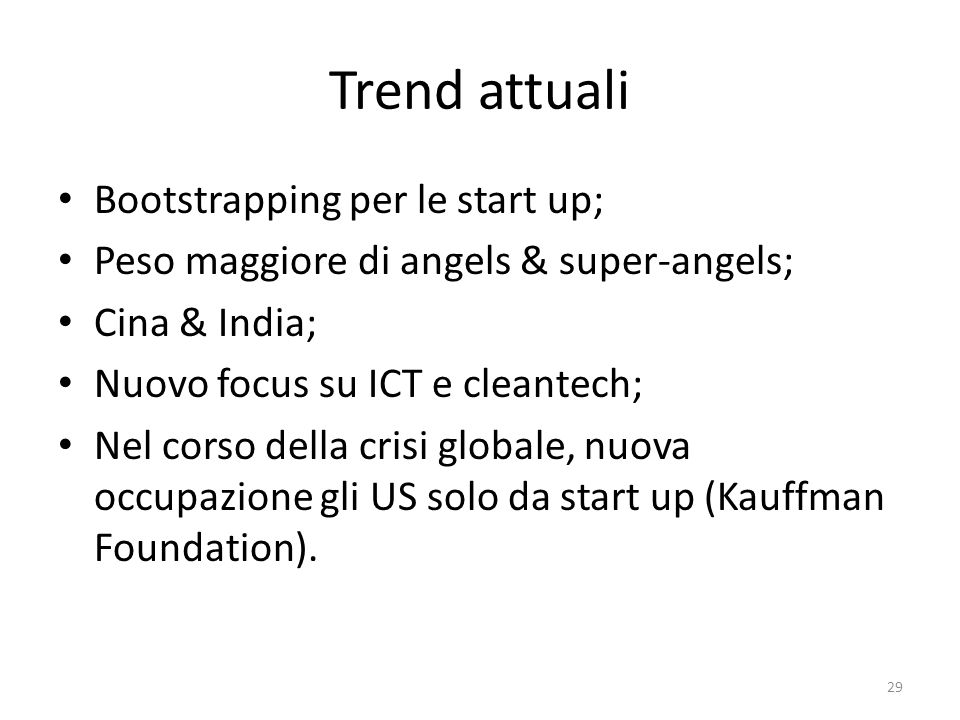 Trend attuali Bootstrapping per le start up;