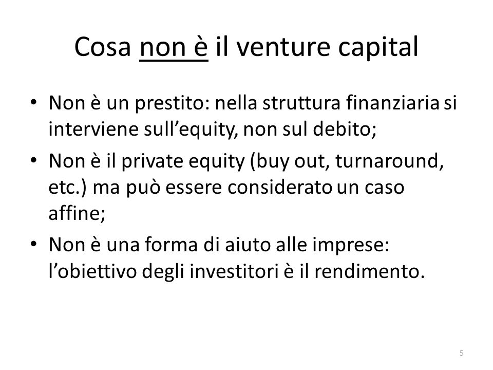Cosa non è il venture capital