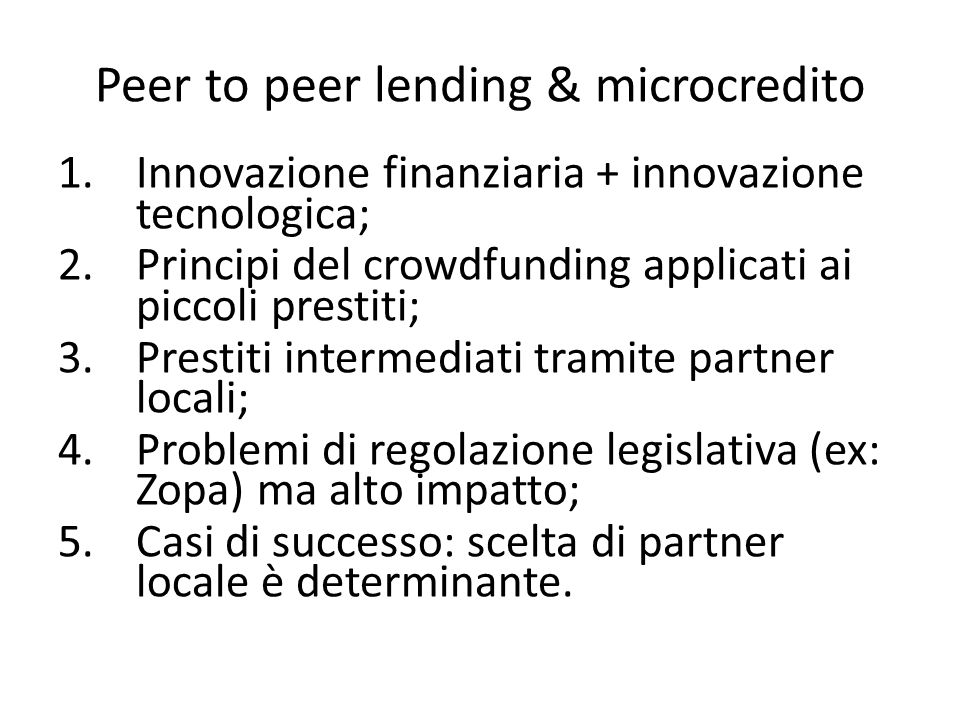 Peer to peer lending & microcredito