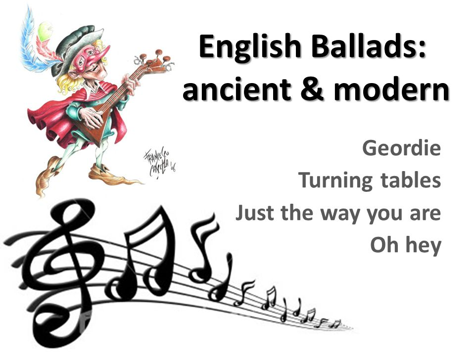 English Ballads: ancient & modern