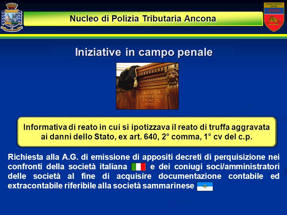 Nucleo di Polizia Tributaria Ancona Iniziative in campo penale