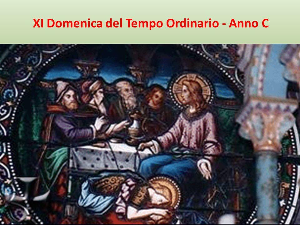 XI Domenica del Tempo Ordinario - Anno C