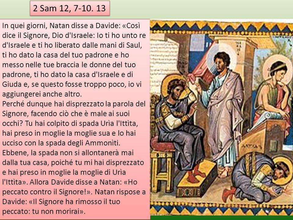 2 Sam 12, 7-10. 13