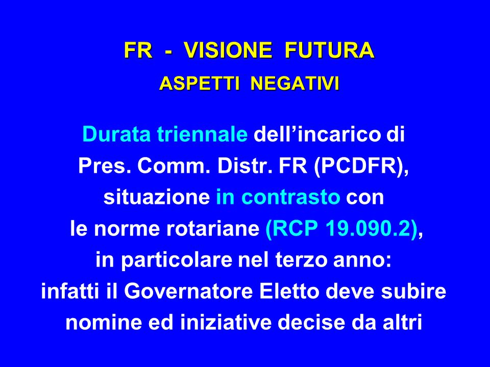 FR - VISIONE FUTURA ASPETTI NEGATIVI