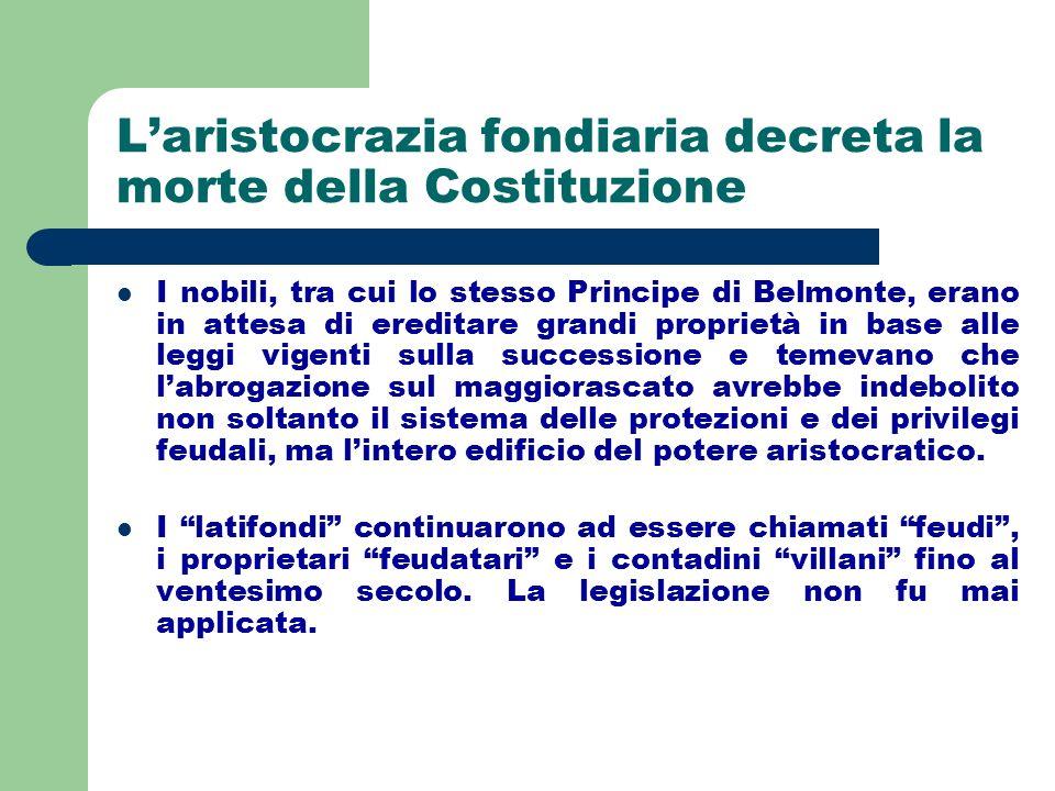 L'aristocrazia fondiaria decreta la morte della Costituzione