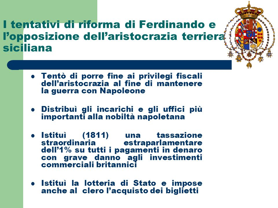 I tentativi di riforma di Ferdinando e l'opposizione dell'aristocrazia terriera siciliana