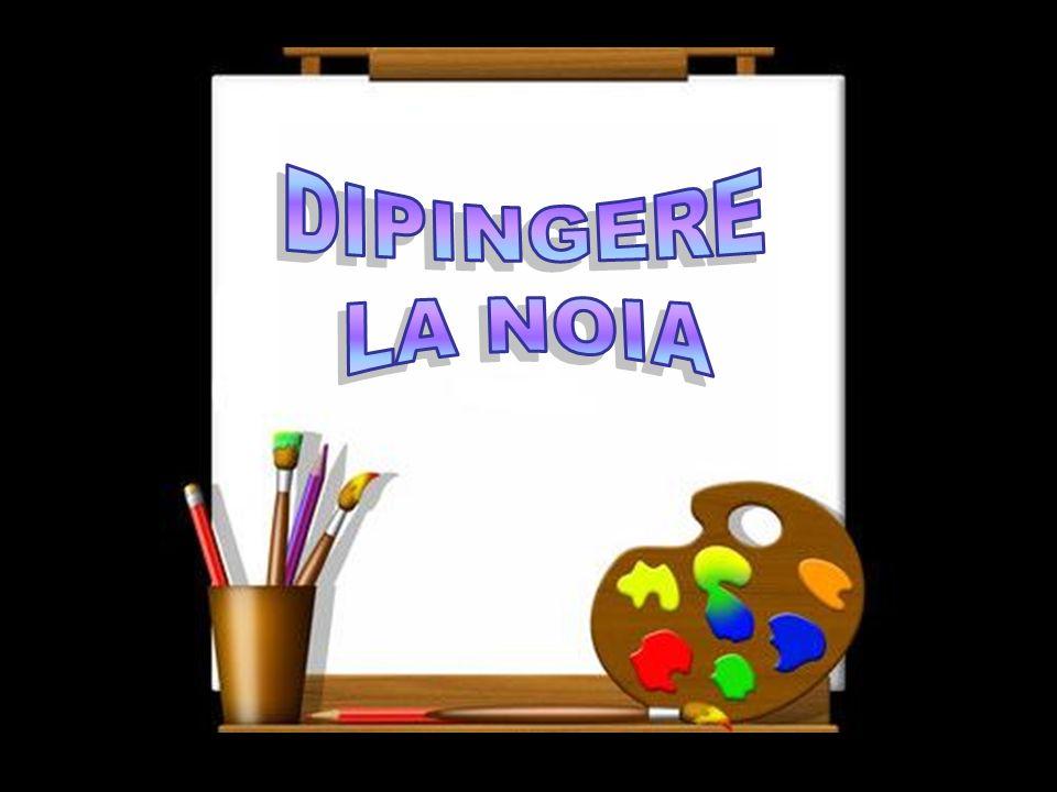 DIPINGERE LA NOIA