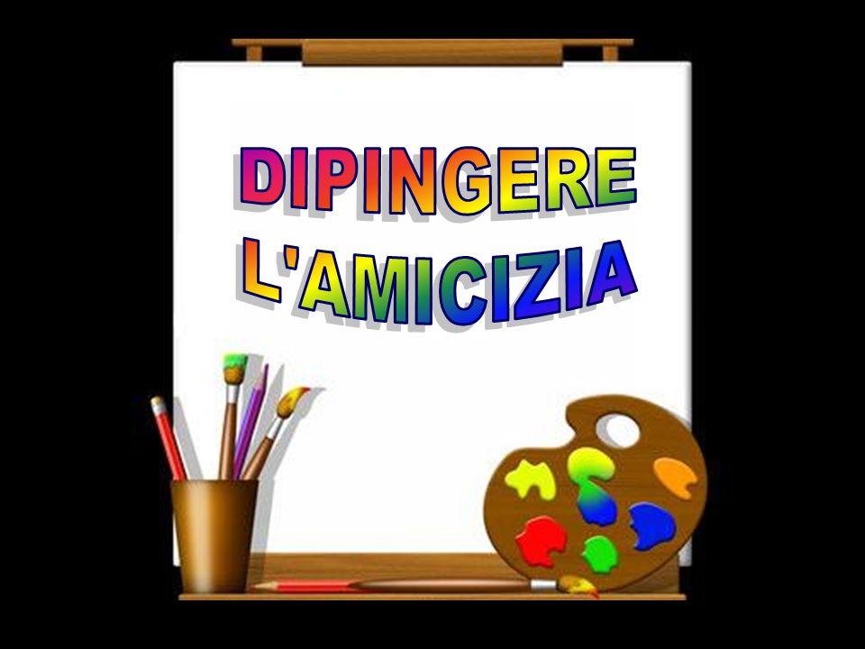 DIPINGERE L AMICIZIA
