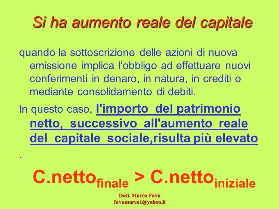 Si ha aumento reale del capitale