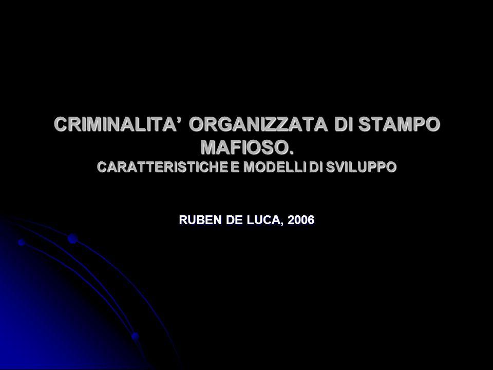 CRIMINALITA' ORGANIZZATA DI STAMPO MAFIOSO
