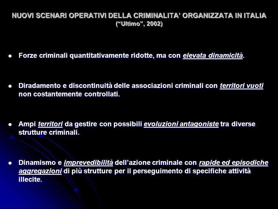 NUOVI SCENARI OPERATIVI DELLA CRIMINALITA' ORGANIZZATA IN ITALIA ( Ultimo , 2002)