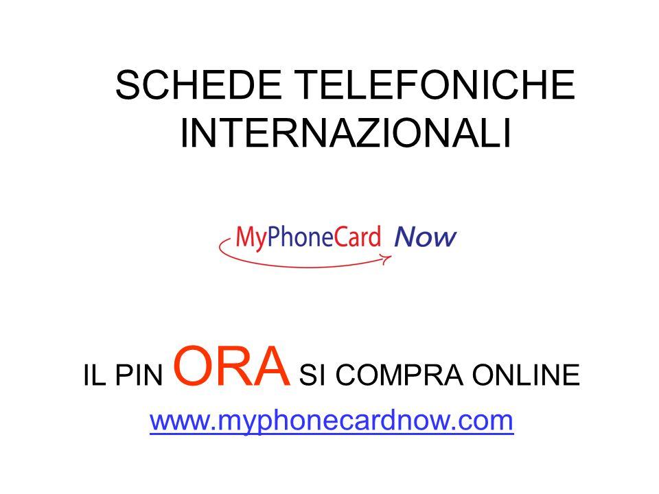 SCHEDE TELEFONICHE INTERNAZIONALI