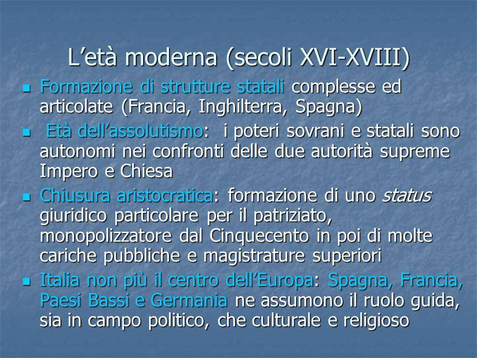 L'età moderna (secoli XVI-XVIII)