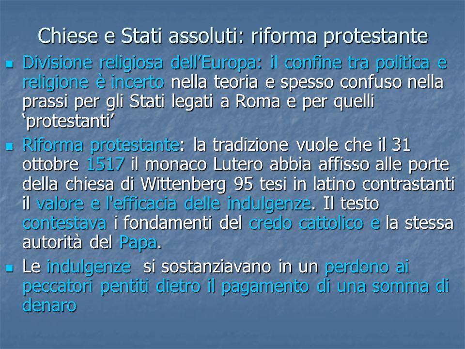 Chiese e Stati assoluti: riforma protestante