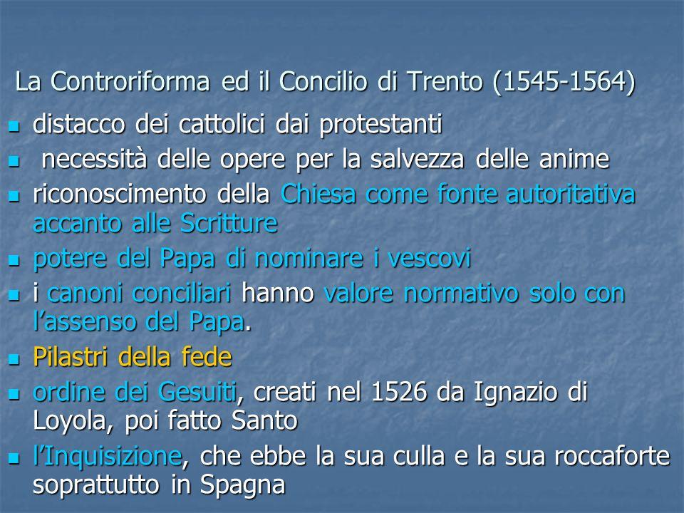 La Controriforma ed il Concilio di Trento (1545-1564)