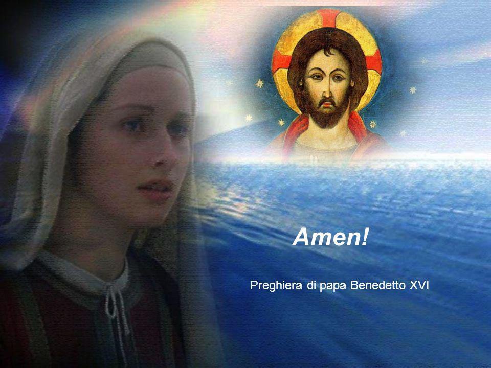 Preghiera di papa Benedetto XVI