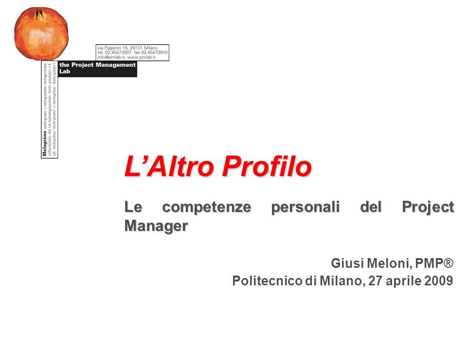 L'Altro Profilo Le competenze personali del Project Manager