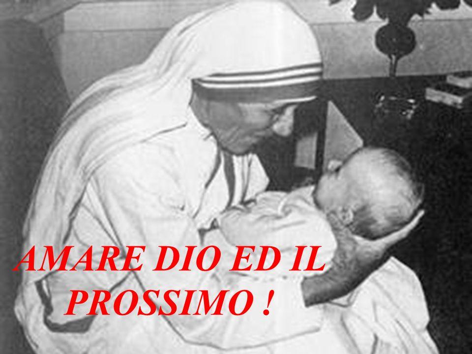 AMARE DIO ED IL PROSSIMO !