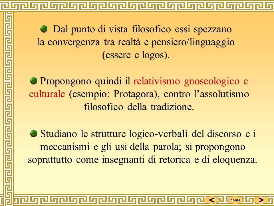 Dal punto di vista filosofico essi spezzano la convergenza tra realtà e pensiero/linguaggio (essere e logos).