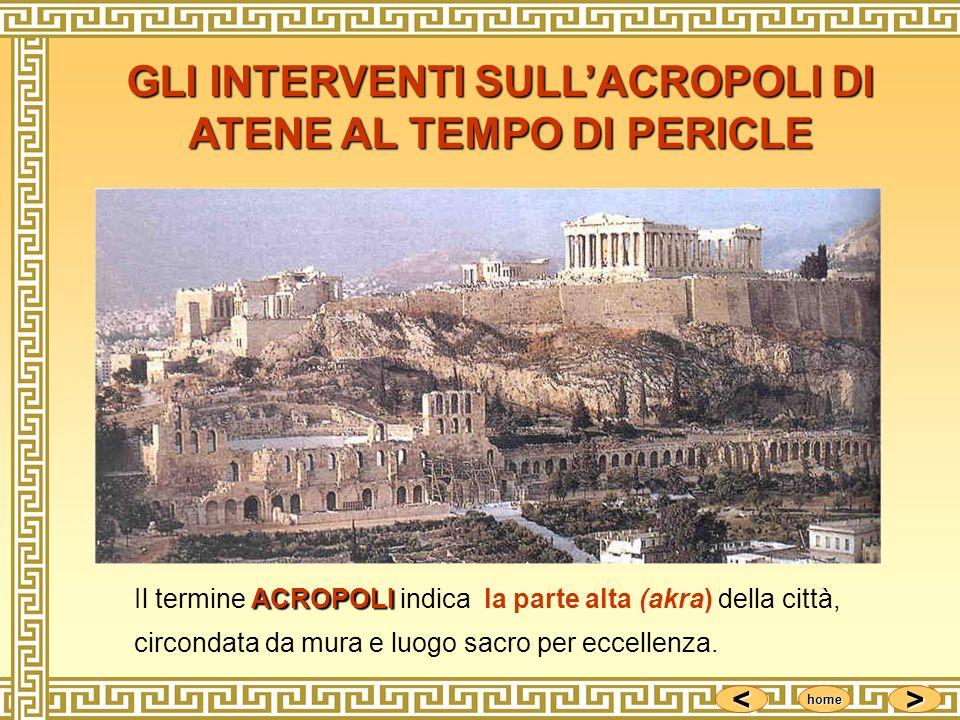 GLI INTERVENTI SULL'ACROPOLI DI ATENE AL TEMPO DI PERICLE