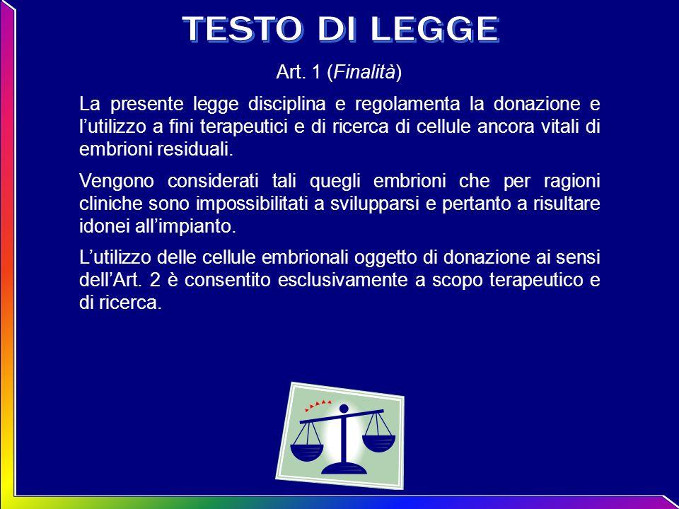 TESTO DI LEGGE Art. 1 (Finalità)