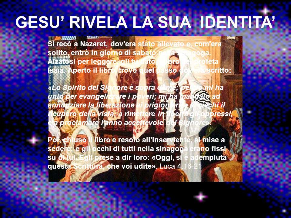 GESU' RIVELA LA SUA IDENTITA'