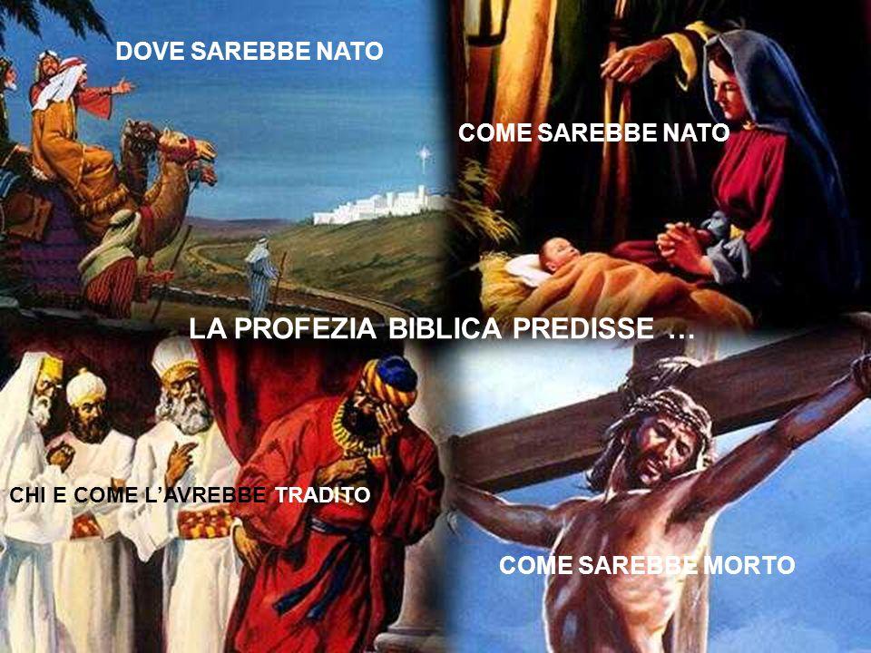 LA PROFEZIA BIBLICA PREDISSE …