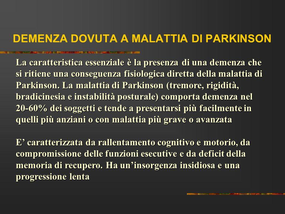 DEMENZA DOVUTA A MALATTIA DI PARKINSON