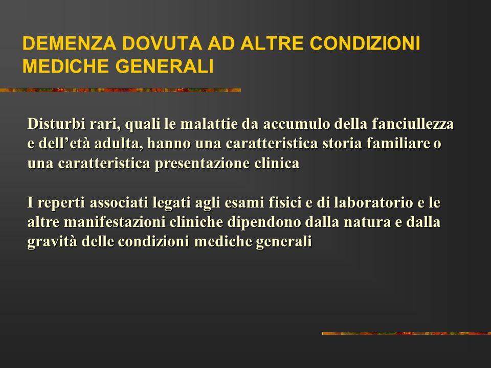 DEMENZA DOVUTA AD ALTRE CONDIZIONI MEDICHE GENERALI