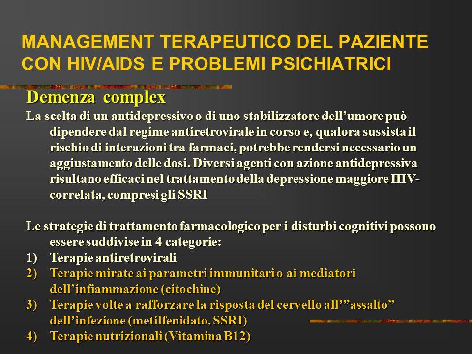MANAGEMENT TERAPEUTICO DEL PAZIENTE CON HIV/AIDS E PROBLEMI PSICHIATRICI