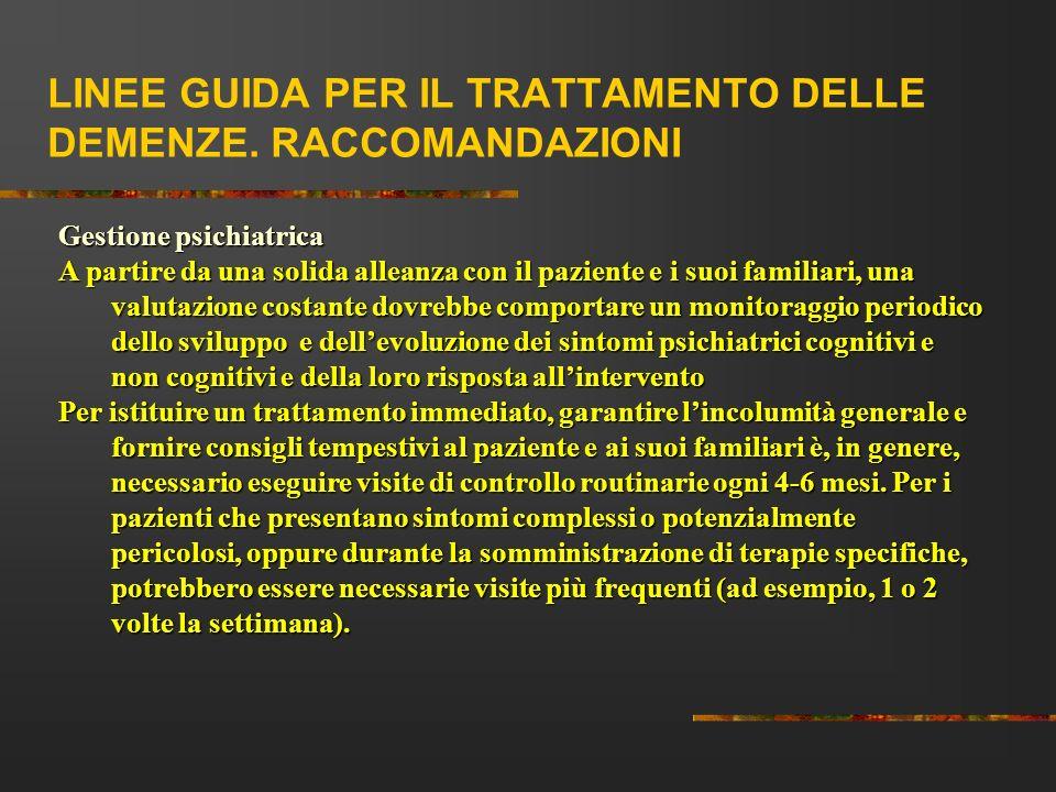 LINEE GUIDA PER IL TRATTAMENTO DELLE DEMENZE. RACCOMANDAZIONI