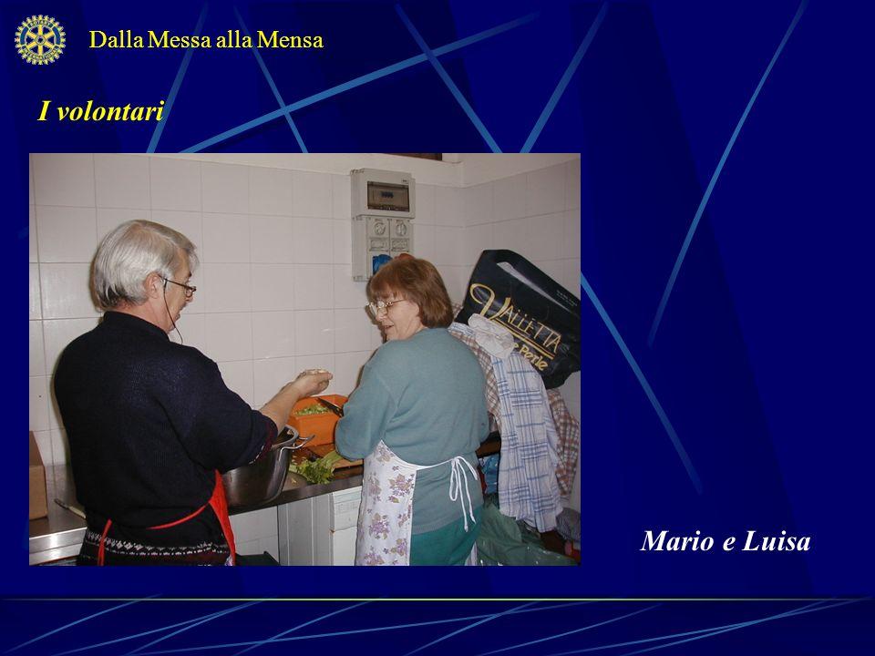 Dalla Messa alla Mensa I volontari Mario e Luisa