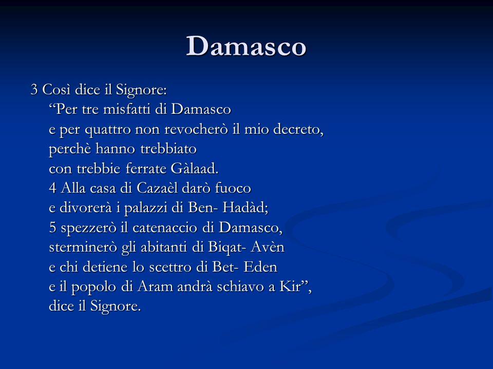 Damasco 3 Così dice il Signore: Per tre misfatti di Damasco