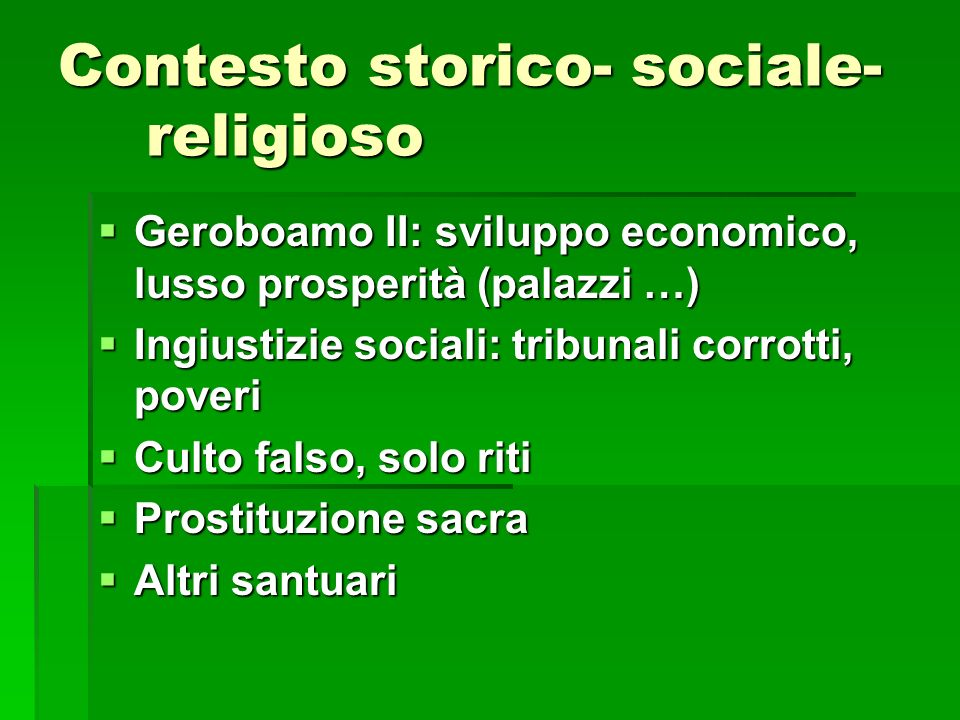 Contesto storico- sociale- religioso