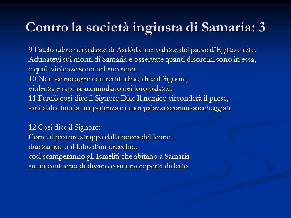 Contro la società ingiusta di Samaria: 3