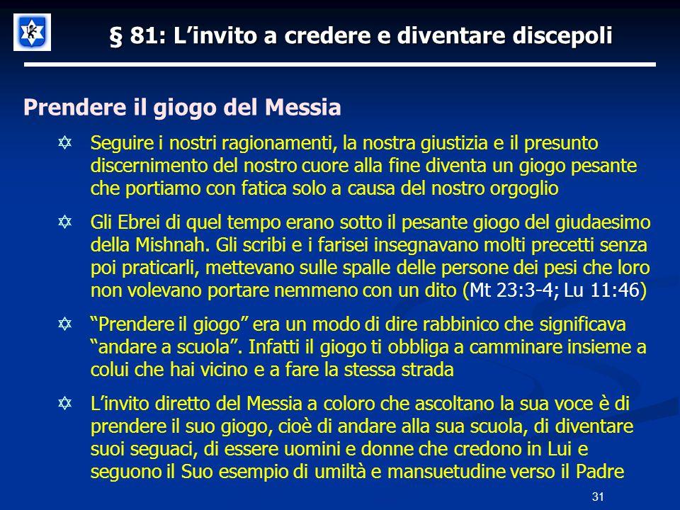§ 81: L'invito a credere e diventare discepoli