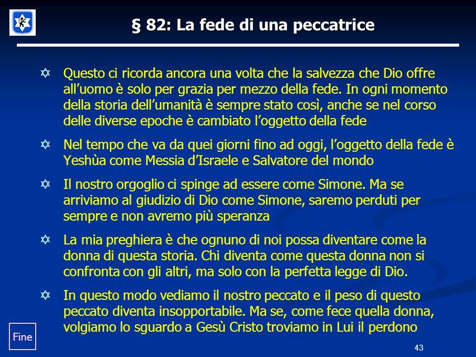 § 82: La fede di una peccatrice