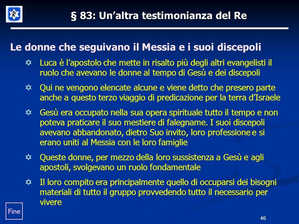 § 83: Un'altra testimonianza del Re