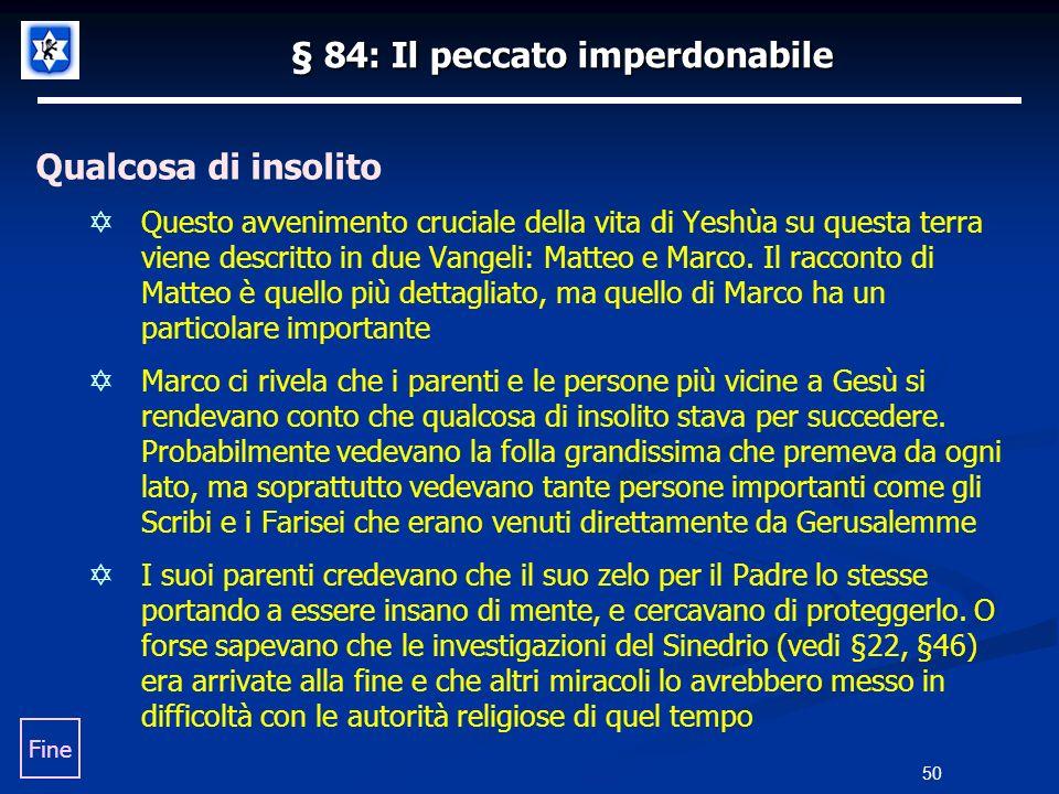 § 84: Il peccato imperdonabile