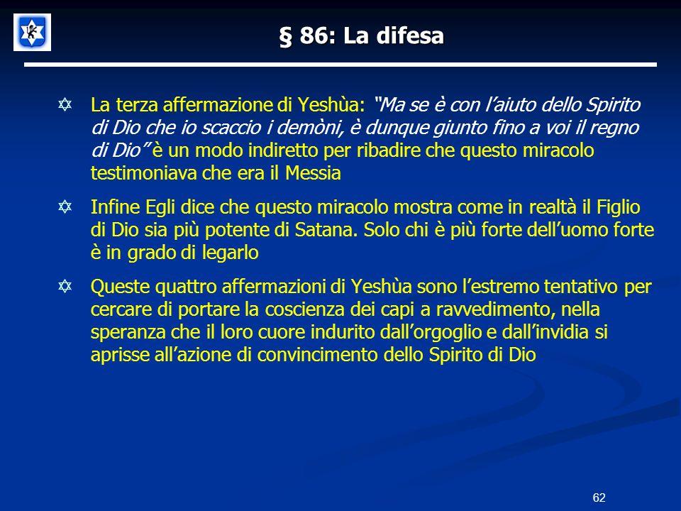 § 86: La difesa