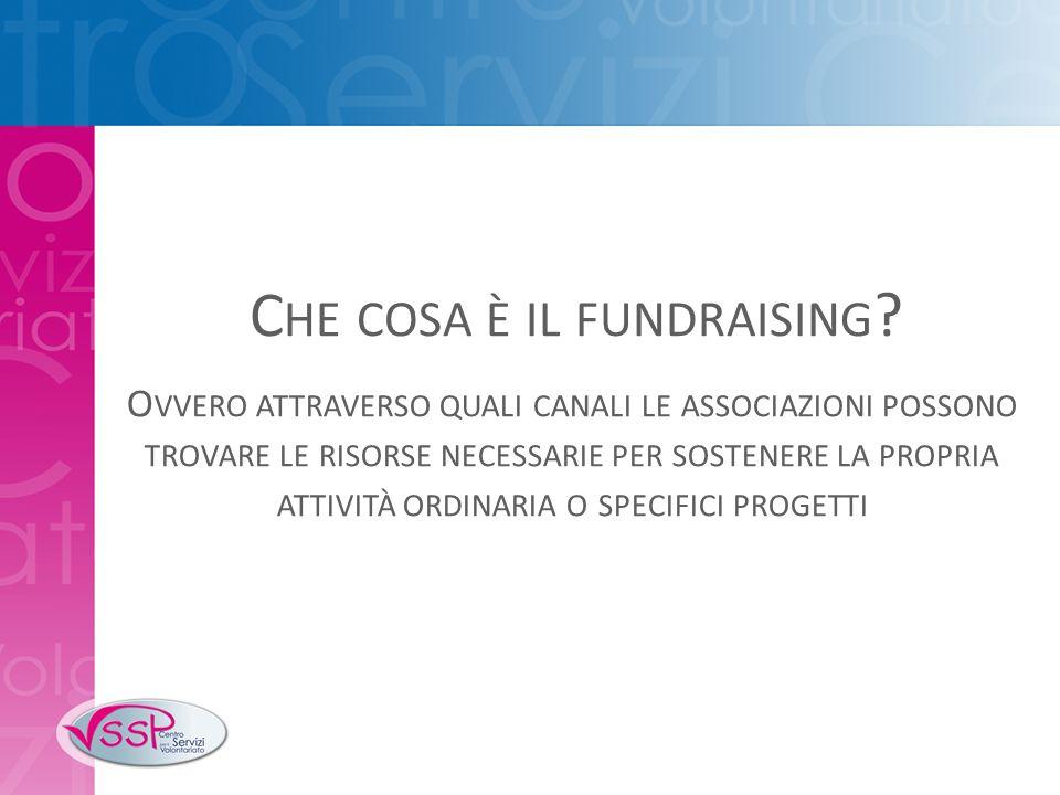 Che cosa è il fundraising