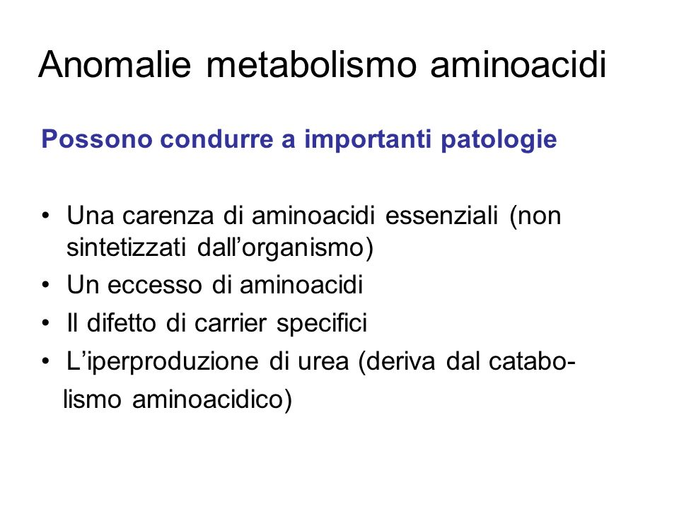 Anomalie metabolismo aminoacidi