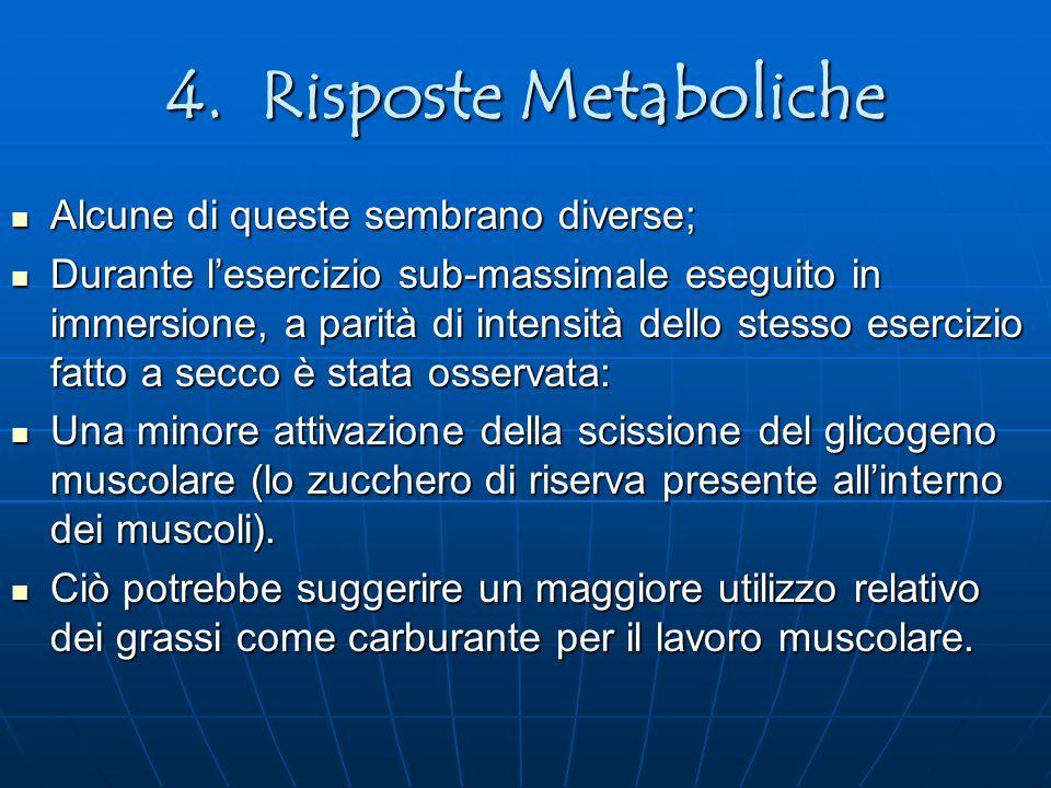 4. Risposte Metaboliche Alcune di queste sembrano diverse;
