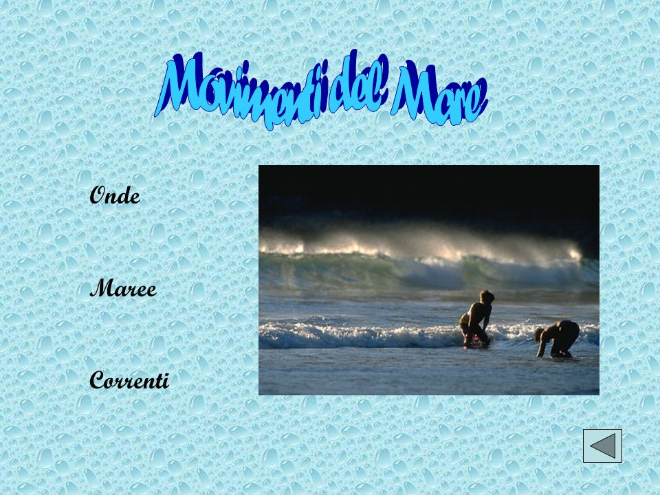 Movimenti del Mare Onde Maree Correnti