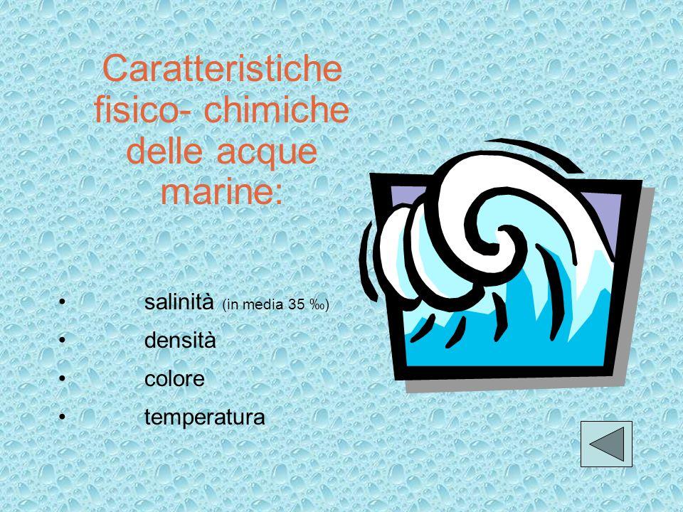 Caratteristiche fisico- chimiche delle acque marine: