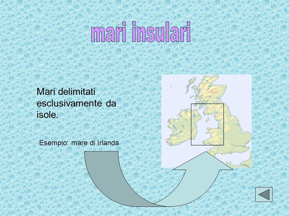 mari insulari Mari delimitati esclusivamente da isole.
