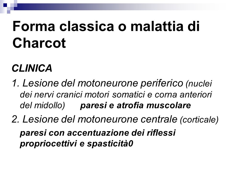 Forma classica o malattia di Charcot