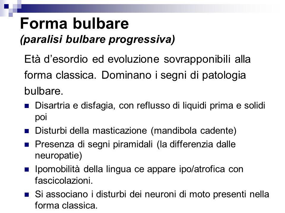 Forma bulbare (paralisi bulbare progressiva)